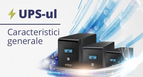 UPS-ul - caracteristici generale