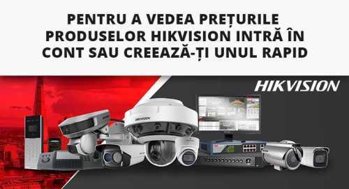 Cum poti vedea preturile la produsele Hikvision?