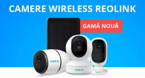 Camere wireless Reolink - prezentare si caracteristici